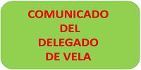 -COMUNICADO DELEGADO VELA