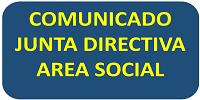 COMUNICADO JUNTA DIRECTIVA ÁREA SOCIAL