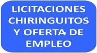 LICITACIONES CHIRINGUITOS Y OFERTA DE EMPLEO