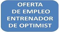 OFERTA DE EMPLEO. ENTRENADOR DE OPTIMIST