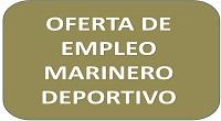 OFERTA DE EMPLEO MARINERO DEPORTIVO