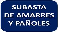 SUBASTA DE AMARRES Y PAÑOLES